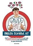 English survival kit. Dall'insegnante più simpatico del web l'inglese antistress per sopravvivere in ogni situazione