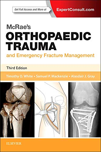 Compare Textbook Prices for McRae's Orthopaedic Trauma and Emergency Fracture Management Churchill Pocketbooks 3 Edition ISBN 9780702057281 by White BMedSci  MBChB  FRCSEd (Tr & Orth)  MD, Timothy O,Mackenzie BMed Sci  MBChB  MRCSEd, Sam P,Gray MBChB  FRCS  FCEM  MD, Alasdair