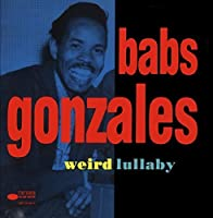 Weird Lullaby by Babs Gonzales (1992-04-21)