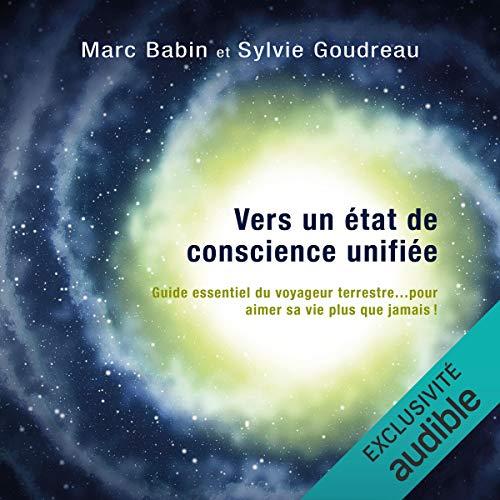 Vers un état de conscience unifiée - méditations guidées audiobook cover art