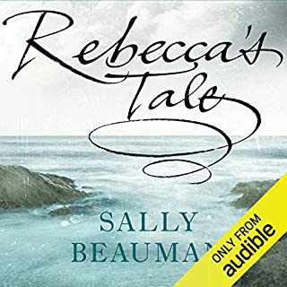 Rebecca's Tale                   By:                                                                                                                                 Sally Beauman                               Narrated by:                                                                                                                                 Juliet Stevenson,                                                                                        Robert Powell                      Length: 18 hrs and 41 mins     140 ratings     Overall 4.1