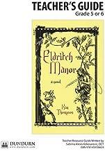 Eldritch Manor Teachers' Guide: Dundurn Teachers' Guide
