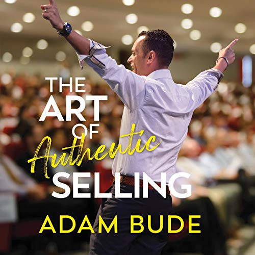 The Art of Authentic Selling cover art
