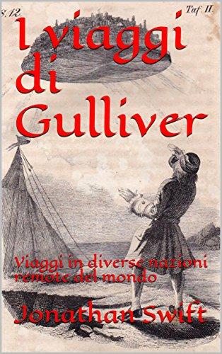 I viaggi di Gulliver: Viaggi in diverse nazioni remote del mondo