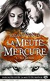 La Meute Mercure, T5 - Eli Axton