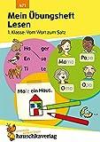Mein Übungsheft Lesen - 1. Klasse: Vom Wort zum Satz, A5-Heft: 471