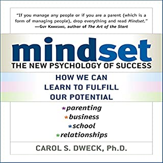 Mindset     The New Psychology of Success              Written by:                                                                                                                                 Carol Dweck                               Narrated by:                                                                                                                                 Marguerite Gavin                      Length: 8 hrs and 34 mins     227 ratings     Overall 4.6