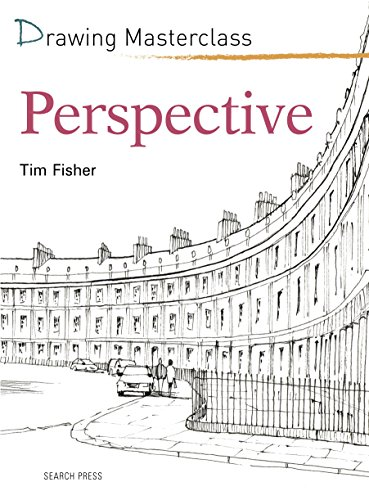 Drawing Masterclass: Perspective (English Edition)