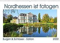 Nordhessen ist fotogen - Burgen&Schloesser - Edition (Wandkalender 2022 DIN A3 quer): Historische Bauwerke der Region (Monatskalender, 14 Seiten )