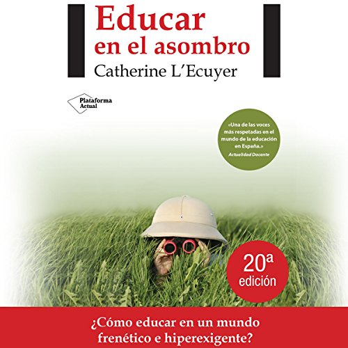 Educar en el asombro [Educate in Amazement] audiobook cover art