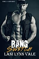 Bang Switch 1514333392 Book Cover