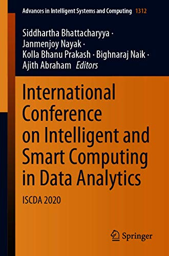 International Conference on Intelligent and Smart Computing in Data Analytics: ISCDA 2020 (Advances