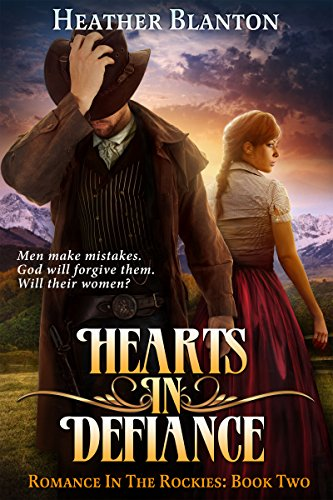 Hearts in Defiance: A Christian Historical Western Romance Set in Colorado (Romance in the Rockies Book 2) (English Edition)