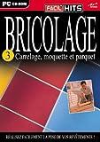 BRICOLAGE - CARRELAGE, MOQUETTE ...