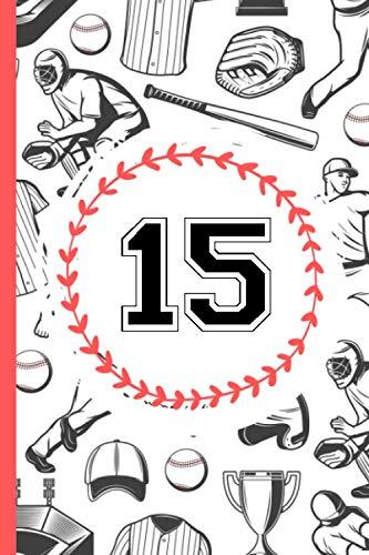 15 Notebook Journal: Baseball Journal for Boys Monogram Jersey Number 15 Fifteen ,Wide Ruled Composition Baseball Notebook,110 Pages, 6x9 Inch , Baseball Jersey 15 Fifteen