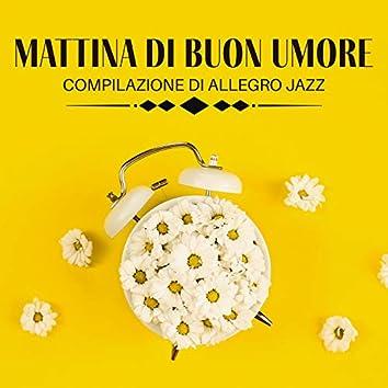 Mattina di Buon Umore: Compilazione di Allegro Jazz