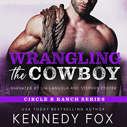 Wrangling the Cowboy Audiobook By Kennedy Fox cover art
