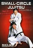 Small-Circle Jujitsu Vol 1: Foundations by Wally Jay