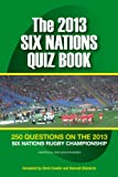 The 2013 Six Nations Quiz Book (English Edition)