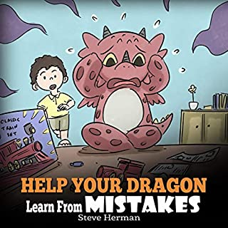 Help Your Dragon Learn from Mistakes     My Dragon Books, Book 26              By:                                                                                                                                 Steve Herman                               Narrated by:                                                                                                                                 Will Tulin                      Length: 7 mins     Not rated yet     Overall 0.0