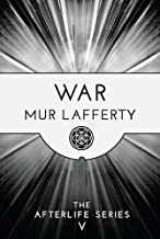 War (The Afterlife Series Book 5)