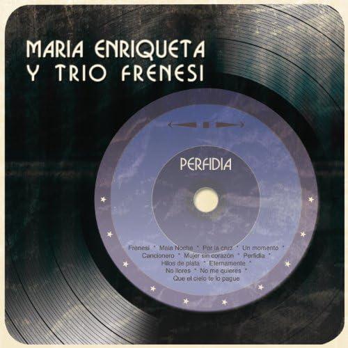 Maria Enriqueta Y Trio Frenesi