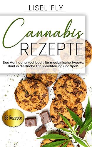 Cannabis Rezepte, Das Marihuana...