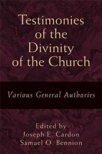 Testimonies of the Divinity of the Church (English Edition)