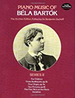 Bart?k: Piano Music of Bela Bartok