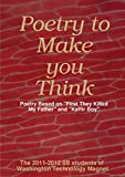 Poetry to Make You Think: Poetry Based on 'First They Killed My Father' and 'Kaffir Boy'