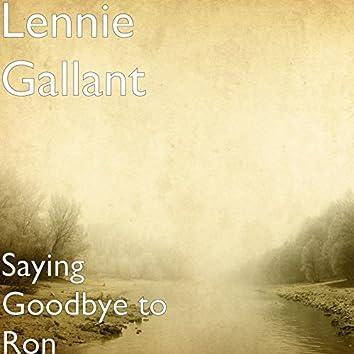 Saying Goodbye to Ron