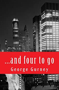 ...and four to go by [George Gurney]