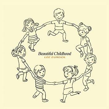 Beautiful Childhood