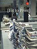 Fit to Print