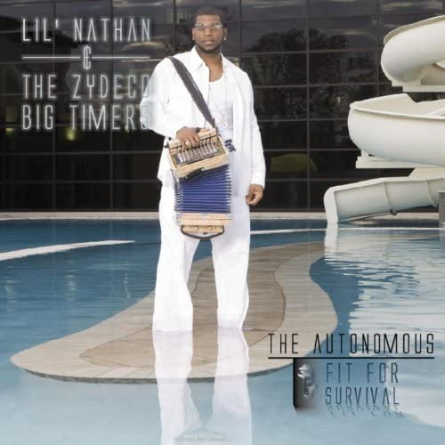 Lil Nathan And The Zydeco Big Timers