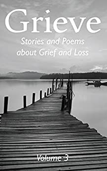 Grieve Volume 3 by [Hunter Writers Centre]