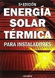 Energía Solar Térmica para instaladores: 5ª edición