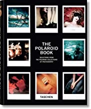 The Polaroid Book: Selections from the Polaroid Collections of Photography (Taschen's 25th Anniversary Special Editions) (German Edition) by Hitchcock, Barbara 25th (twenty-fifth) Edition (4/1/2008)