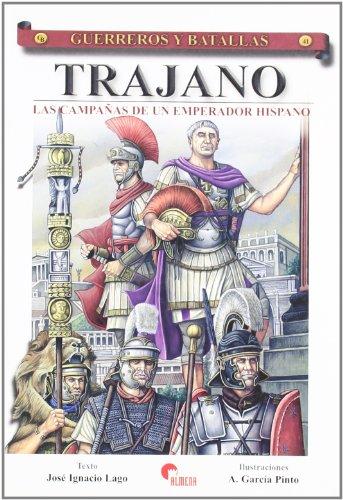 Trajano - campañas de un emperador hispano, las