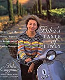 Biba s Taste of Italy: Recipes from the Homes, Trattorie and Restaurants of Emilia-Romagna