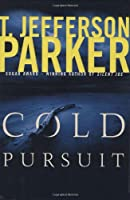Cold Pursuit (Parker, T Jefferson)