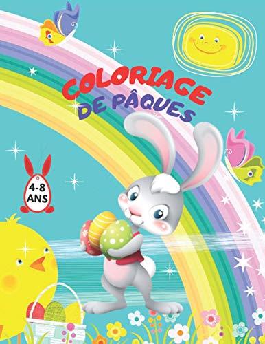 Coloriage de Pâques 4-8 Ans: Livre de Coloriages de pâques pour enfants de 4 à 8 ans pour colorier sans déborder | coloriage œufs de Pâques | Idée cadeau pour Enfant