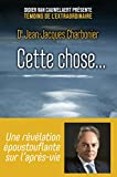 Cette chose... (Hors collection) - Format Kindle - 11,99 €