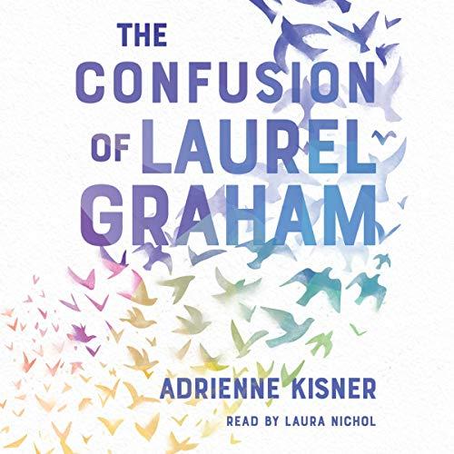 The Confusion of Laurel Graham audiobook cover art
