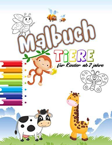 Tier Malbuch für Kinder ab 2 Jahren: malbuch kinder ab 2   50 große und einfache Motive zum Ausmalen