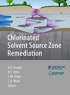 Chlorinated Solvent Source Zone Remediation (SERDP ESTCP Environmental Remediation Technology)