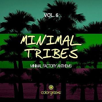 Minimal Tribes, Vol. 6 (Minimal Factory Anthems