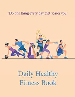 """Daily Healthy Fitness Notebook - """"Do One Thing Everyday that scares You"""" - for Gymnasts and Athletes: Workout Journal. Dai..."""