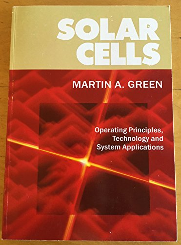 Solar Cells : Operating Principles, Technology and System Applications