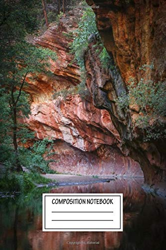 Composition Notebook: Landscapes Reflections Of Oak Creek Landscapes Wide Ruled Note Book, Diary, Planner, Journal for Writing